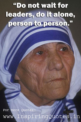 Inspirational Quotes Mother Teresa with Photos