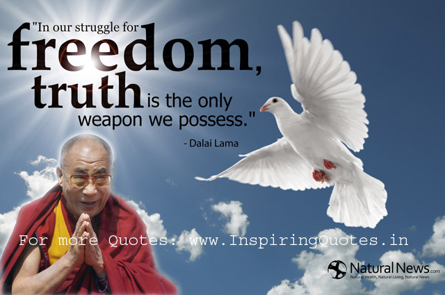 Quote Freedom Truth Dalai Lama Thoughts Pictures