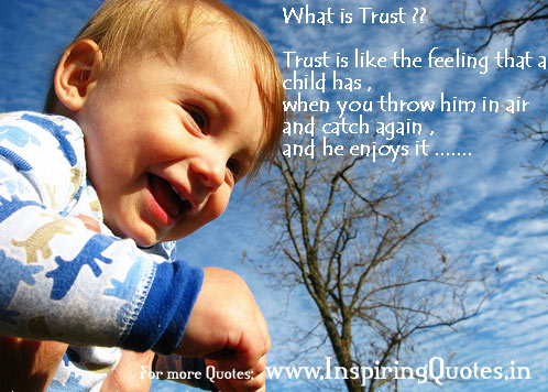 What is Trust - Trust Quotes - Motivational Quotes