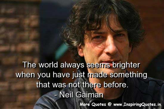 Neil Gaiman Quotes, Sayings - Motivational Thoughts Images Wallpapers Pictures Photos