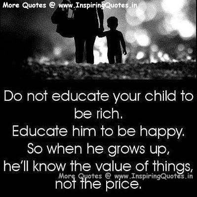 Educate Quotes to Childs, Kids Education Quotes and Sayings Images Wallpapers Pictures Photos